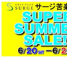 【苦楽園店】SUPER SUMMER SALE!!